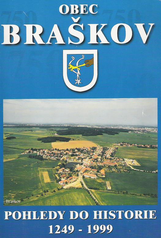 Braškov – pohledy do historie 1249-1999