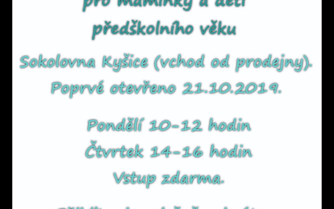 Pozvánka do nově otevřeného koutku pro maminky s předškolními dětmi v Kyšicích.